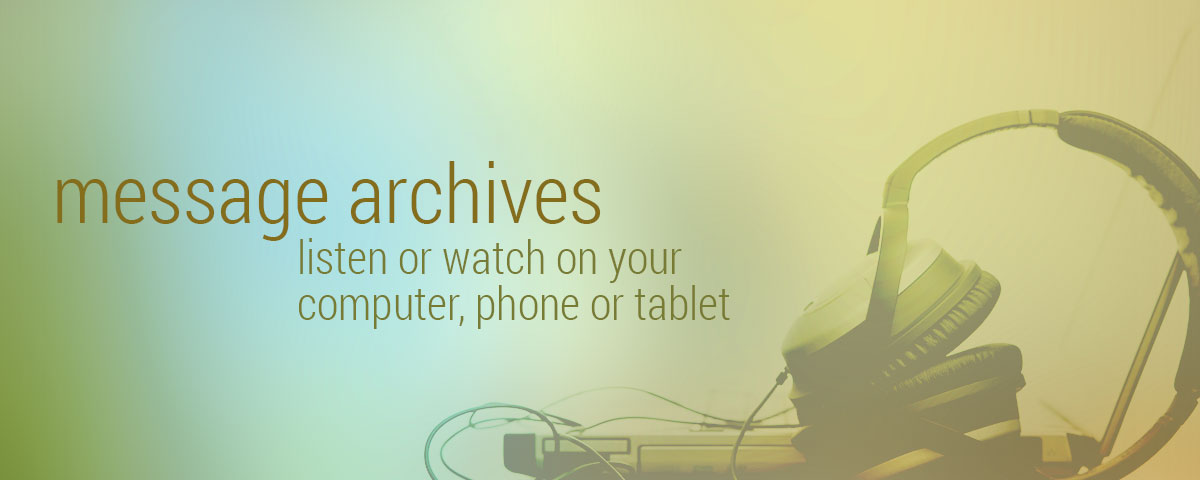 Listen Online to Sermon Archives
